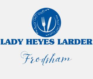 Lady Heyes Larder Frodsham